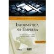 Livro - Informática na Empresa 173101 - 9788522457403