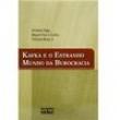 Livro - Kafka e o Estranho Mundo da Burocracia 173087 - 9788522457335