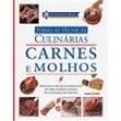 Livro - Todas as Técnicas Culinárias: Carnes e Molhos - Eric Treuille e Jeni Wright 9943509 - 9788521318460