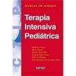 Livro - Manual de Normas: Terapia Intensiva Pediátrica - Adalberto Stape, Albert Bousso, Alfredo Elias Gilio, Eduardo Juan Trost