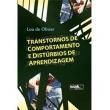 Livro - Transtornos de Comportamento e Distúrbios de Aprendizagem - Lou de Olivier 2247469 - 9788578542498