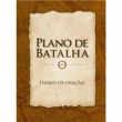 Quarto de Guerra - Plano de Batalha - Diario de Oracao 8013284