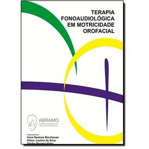 Terapia Fonoaudiológica Em Motricidade Orofacial 5654850