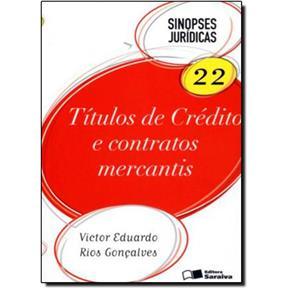 Títulos De Crédito E Contratos Mercantis - Vol. 22 - Coleção Sinopses Jurídicas 5664657