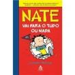 Livro - Nate vai para o tudo ou nada 5706029