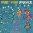 CD - Foster The People: Supermodel 3471755