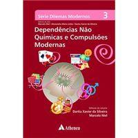 Dependências não Químicas e Compulsões Modernas - Volume 3
