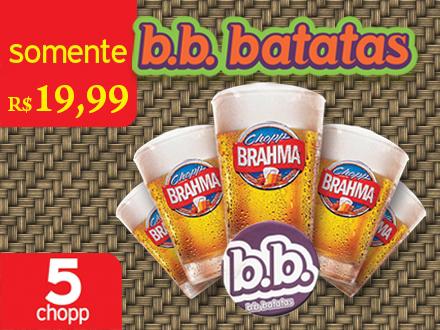 5 Chopps Brahma (Caldereta de 350ml) no BB Batatas, de 34,00 por apenas 19,99.