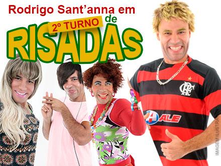 ´2º Turno de Risadas` com Rodrigo Sant'anna - 30 de Agosto (Domingo) Às 18h noTeatro Vitória. Ingresso por 28,00.
