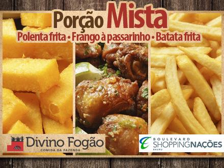 Boulevard Shopping! Tábua Mista do Divino: Frango a Passarinho + Fritas + Polenta Frita por apenas 19,99.